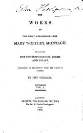 The works: Including her correspondence, poems and essays : Publ. ... in 5 vol, Volume 1