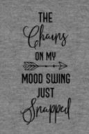 Download The Chains On My Mood Swing Just Snapped Book