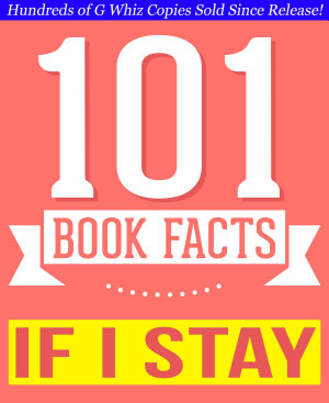 If I Stay   101 Amazing Facts You Didn t Know  101BookFacts com