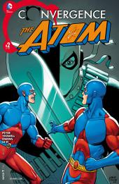 Convergence: Atom (2015-) #2