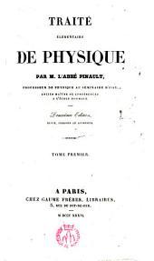 Traité élémentaire de Physique: Partie1