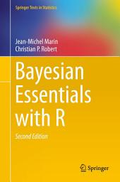 Bayesian Essentials with R: Edition 2