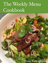 The Weekly Menu Cookbook: Gluten-Free Casein-Free Favorites