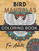 Bird Mandalas Coloring Book for Adults