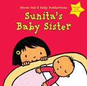 Sunita's Baby Sister: Dealing with Feelings