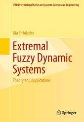 Extremal Fuzzy Dynamic Systems: Theory and Applications