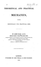 Theoretical and Practical Mechanics, etc