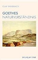 Goethes Naturverst  ndnis PDF