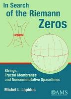 In Search of the Riemann Zeros PDF