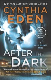 After the Dark: A Novel of Romantic Suspense