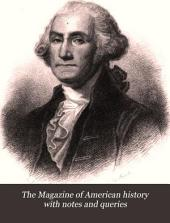 The Magazine of American History with Notes and Queries: Volumes 3-5