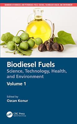 Biodiesel Fuels