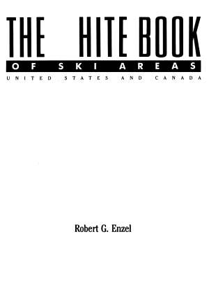 The White Book of Ski Areas