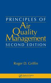 Principles of Air Quality Management, Second Edition: Edition 2
