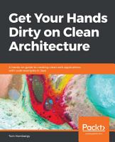 Get Your Hands Dirty on Clean Architecture PDF