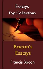 Bacon's Essays: Top Essays