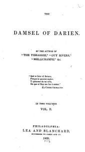 The Damsel of Darien: Volume 2