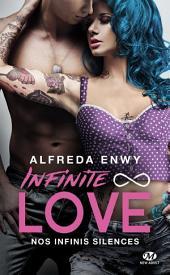 Nos infinis silences: Infinite Love, Volume3