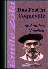 Das Fest in Coqueville: und andere Novellen