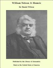 William Nelson: A Memoir