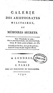 Galerie des aristocrates militaires, et mémoires secrets