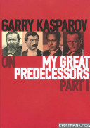 Garry Kasparov on My Great Predecessors PDF
