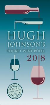 Hugh Johnson's Pocket Wine: Book 2018