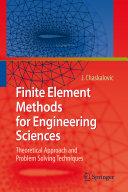 Finite Element Methods for Engineering Sciences