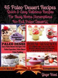 45 Paleo Recipes Quick Easy Paleo Recipes Cookbook Book PDF