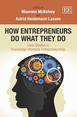 How Entrepreneurs Do What They Do