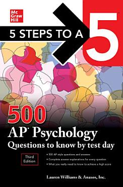 5 Steps to a 5  500 AP Psychology Questions to Know by Test Day  Third Edition PDF