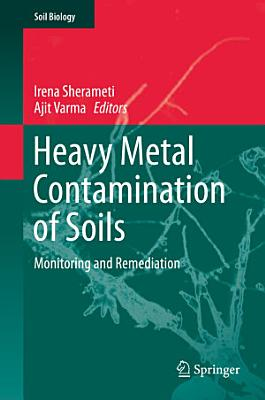 Heavy Metal Contamination of Soils