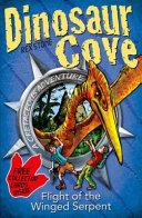 Dinosaur Cove Cretaceous 4  Flight of the Winged Serpent PDF