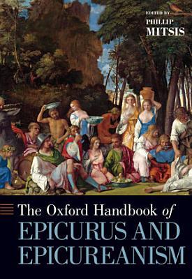 Oxford Handbook of Epicurus and Epicureanism PDF