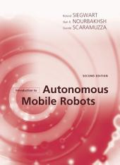 Introduction to Autonomous Mobile Robots: Edition 2