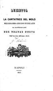 Luisetta o La cantatrice del molo: melodramma giocoso in due atti : da rappresentarsi nel Teatro Nuovo nell'inverno dell'anno 1843