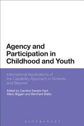 Agency And Participation In Childhood And Youth Book PDF