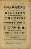 A Narrative Being A True Relation Of What Discourse Passed Between Dr Hawkins And Edward Fitz Harys Esq Late Prisoner In The Tower