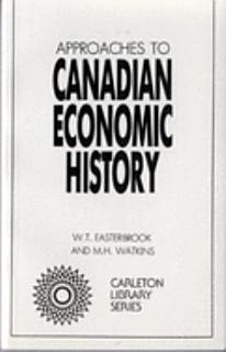 Approaches to Canadian Economic History Book