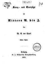 Kreuz- und Querzuege des Ritters A. bis Z