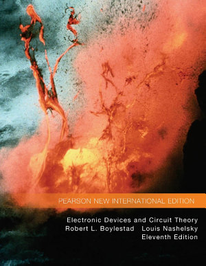 Electronic Devices and Circuit Theory  Pearson New International Edition PDF