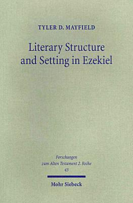 Literary Structure and Setting in Ezekiel PDF
