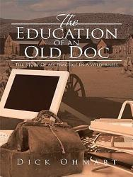 The Education Of An Old Doc Book PDF