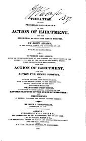 A treatise on the principles and practice of the action of ejectment, and the resulting action for mesne profits