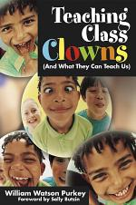 Teaching Class Clowns (And What They Can Teach Us)