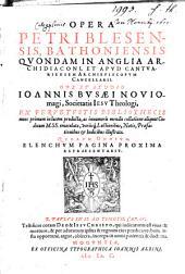 Opera Petri Blesensis, Bathoniensis Quondam In Anglia Archidiaconi ...