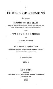 A course of sermons for all the Sundays of the year, with 12 sermons on various subjects