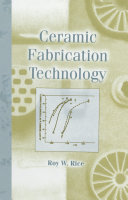 Ceramic Fabrication Technology