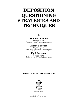 Deposition Questioning Strategies And Techniques