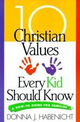 10 Christian Values Every Kid Should Know Book PDF